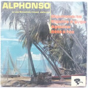 ALPHONSO ET SON ORCHESTRE ANTILLAIS - Biguinorame / Biguine a gogo / A goulou / Bete a feu - 7inch (EP)