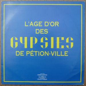 Les Gypsies de Petion-ville L'age d'or
