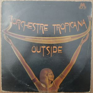 ORCHESTRE TROPICANA - Outside - LP