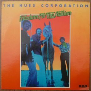 THE HUES CORPORATION - Freedom for the stallion - LP