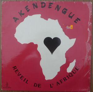 AKENDENGUE - Reveil de l'Afrique - LP