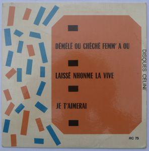 EMILE VOLEL / JACQUES BRACMORD - Demele ou cheche femm a ou / Laisse nhonme la vive / je t'aimerai - 7inch (EP)