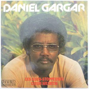 DANIEL GARGAR - Les auto-stoppeuses / Cœur meurtri - 7inch (SP)