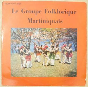 LE GROUPE FOLKLORIQUE MARTINIQUAIS - Same - LP