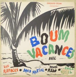 Boum Vacances (Les Rapaces, David Martial, Anore R Boum vacances