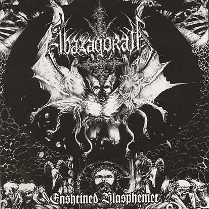 ABAZAGORATH - Enshrined Blasphemer - CD