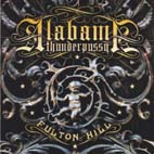 ALABAMA THUNDERPUSSY - Fulton Hil - CD