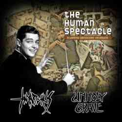 ANARCHUS / UNHOLY GRAVE - The Human Spectacle - CD