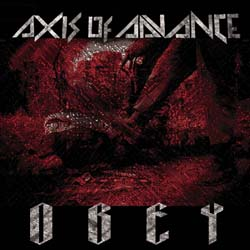 AXIS OF ADVANCE - Obey - CD