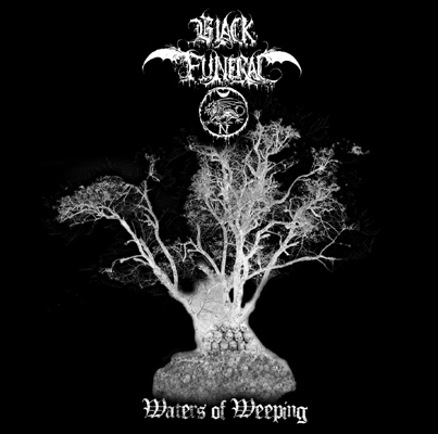 BLACK FUNERAL Waters Of Weeping. White Vinyl.