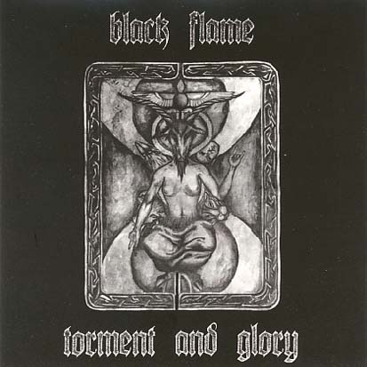 BLACK FLAME - Torment & Glory - CD