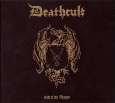 DEATHCULT - Cult Of The Dragon - CD