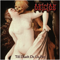 DEICIDE - Till Death Do Us Part + Patch - CD
