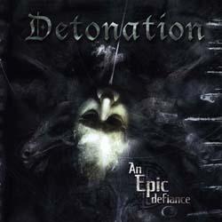 DETONATION - An Epic Defiance - 33T