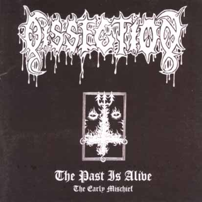 DISSECTION - The Past Is Alive - The Early Mischief - CD + bonus