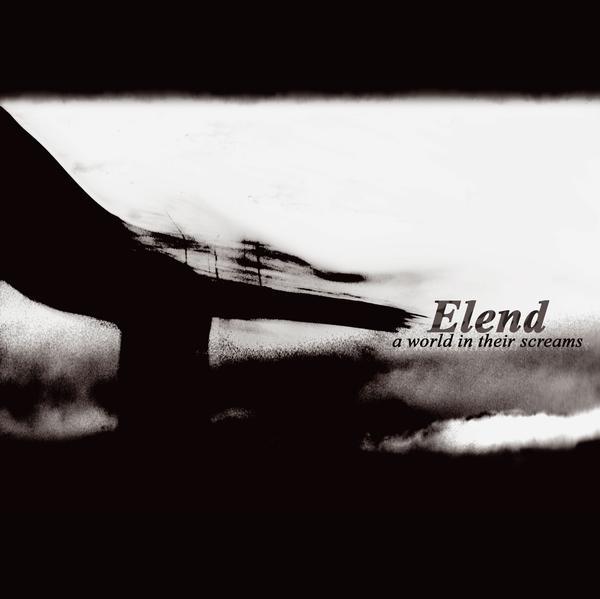 ELEND - A World In Their Screams - CD