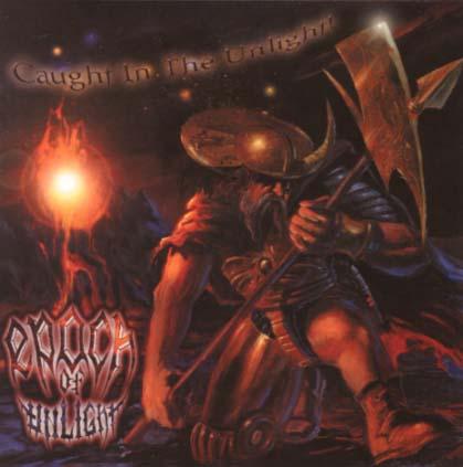 EPOCH OF UNLIGHT - Caught In The Unlight ! - CD