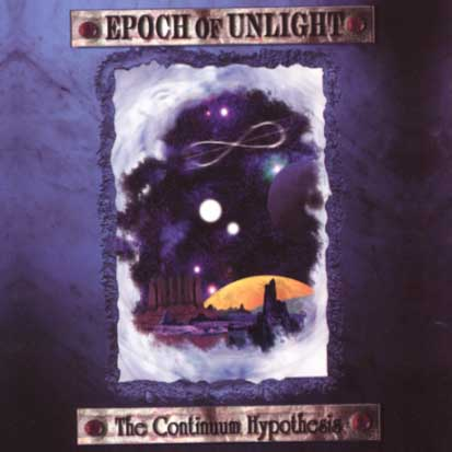 EPOCH OF UNLIGHT - The Continuum Hypothesis - CD