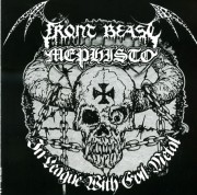 FRONT BEAST / MEPHISTO - In League With Evil Metal - CD