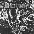 FULLMOON LYCANTHROPY - / CONJURATION - 7inch