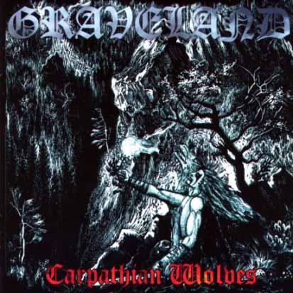 GRAVELAND - Carpathian Wolves - CD + bonus