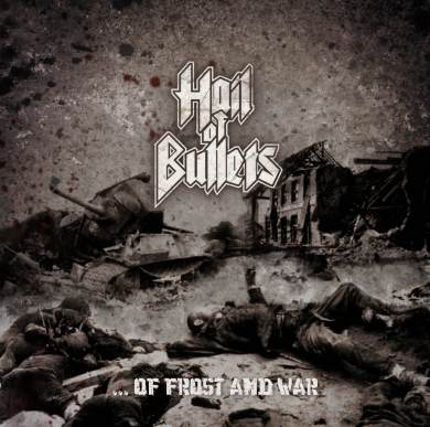 HAIL OF BULLETS - Of Frost And War - CD