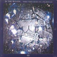 IN THE WOODS - Three Times Seven On A Pilgrimage - CD