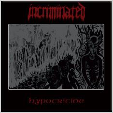 INCRIMINATED - Hypocricide - CD Maxi