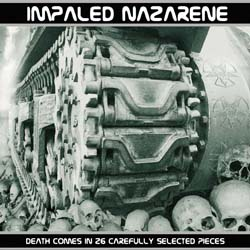 IMPALED NAZARENE - Death Comes In 26 Carefully Selected Pieces - CD