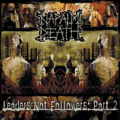 NAPALM DEATH - Leaders Not Followers II - CD