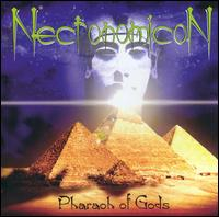 NECRONOMICON - Pharaoh of gods - CD