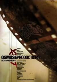 OSMOSE PRODUCTIONS - NoisyMotions - DVD