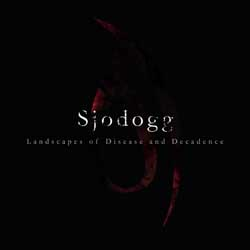 SJODOGG - Landscapes Of Disease And Decadence - Free service