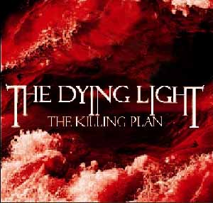 THE DYING LIGHT - The Killing Plan - CD