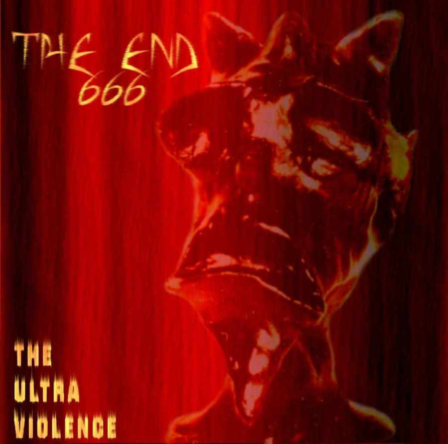 THE END 666 - The Ultra Violence - CD