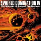 V/A - World Domination - World Domination - Volume IV - The 10 Years Of OSMOSE Productions - CD x 2