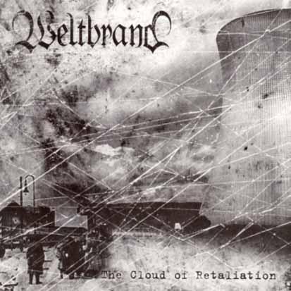 WELTBRAND - The Cloud Of Retaliation - CD