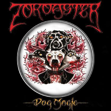 ZOROASTER Dog Magic
