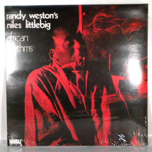 Randy Weston's African Rhythms Niles Littlebig