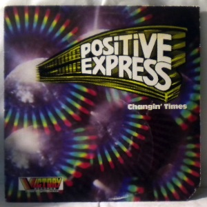 Positive express Changin times