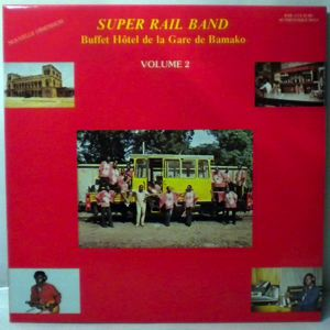 Super Rail Band Buffet Hotel de la Gare de Bamako Volume 2