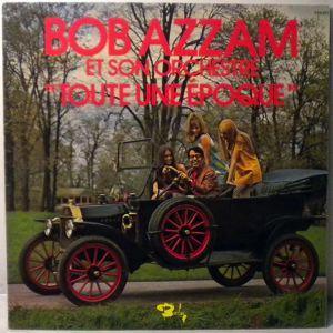 BOB AZZAM & SON ORCHESTRE - Toute Une Epoque - LP