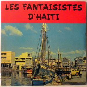 LES FANTAISISTES D'HAITI - Same - LP