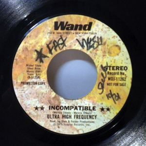 ULTRA HIGH FREQUENCY - Incompatible - 7inch (SP)