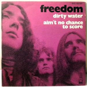 FREEDOM - Dirty Water / Aim't No Chance To Score - 7inch (SP)