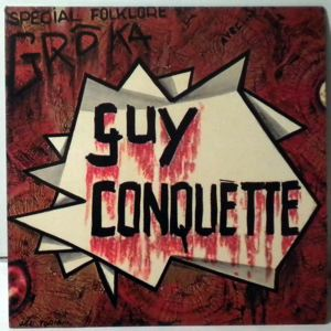 GUY CONQUETTE - Zezele - 7inch (SP)