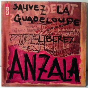 ANZALA - Sauvez la Guadeloupe - 7inch (SP)
