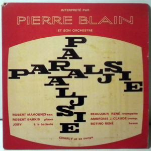 PIERRE BLAIN - Paralysie EP - 7inch (SP)