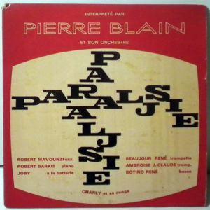 Pierre Blain Paralysie EP