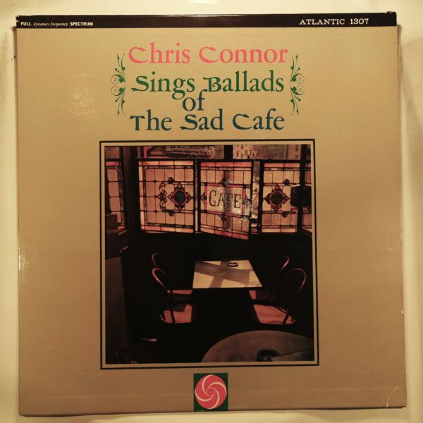 CHRIS CONNOR - Sings Ballads Of The Sad Cafe - LP